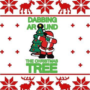 Dabbing Around The Christmas Tree Sweater by Katnovations