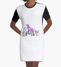 Be Brave Graphic T-Shirt Dress