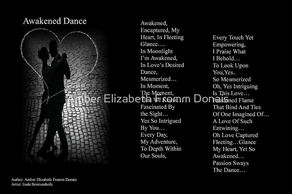 Awakened Dance II by Amber Elizabeth Fromm Donais