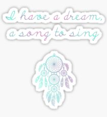 I have a dream, dreamcatcher Sticker