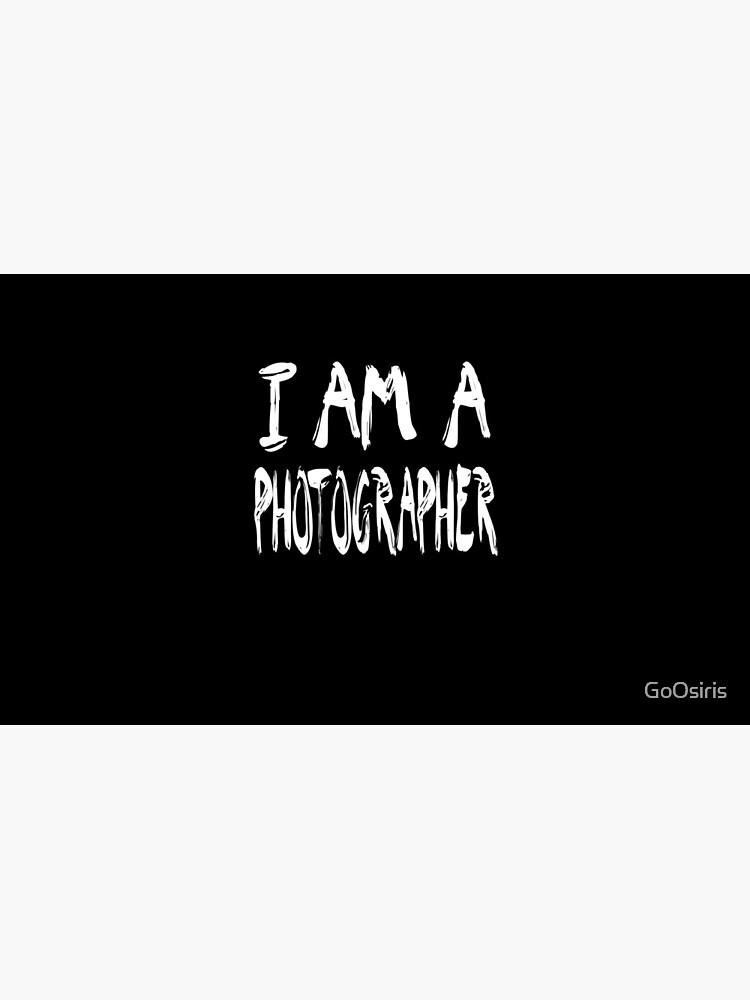 I Am A Photographer de GoOsiris