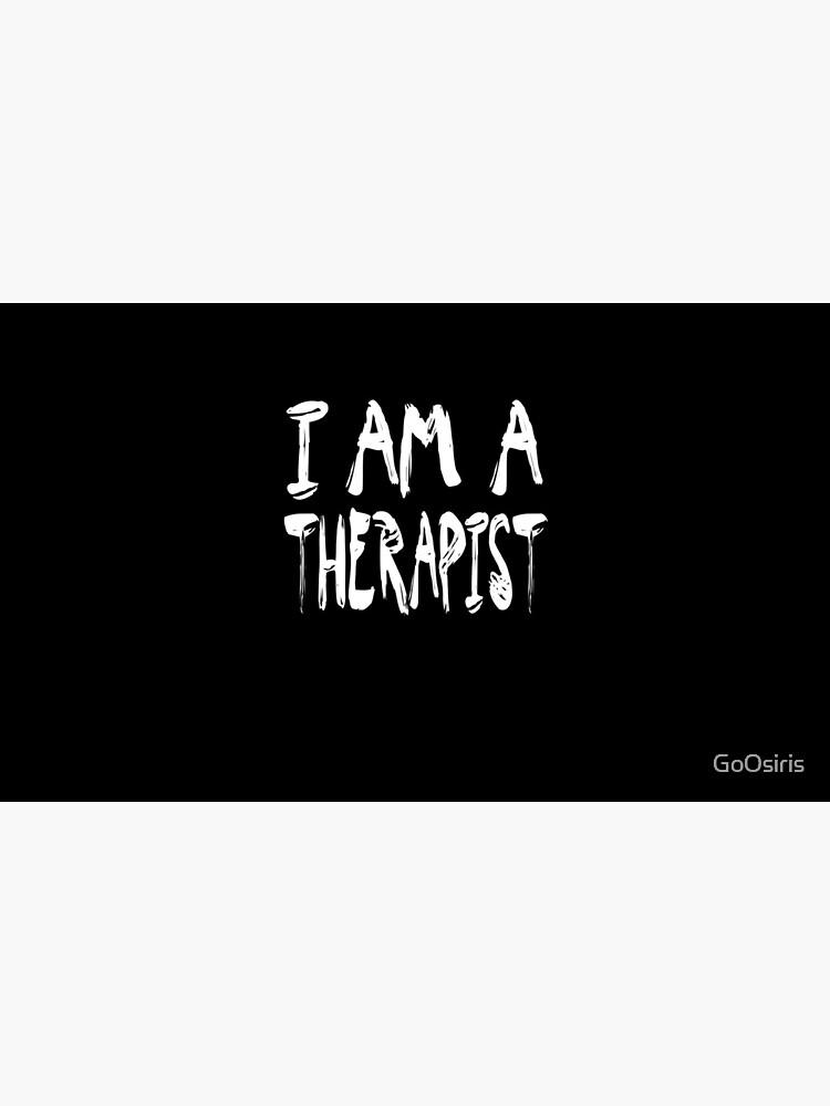 I Am A Therapist de GoOsiris