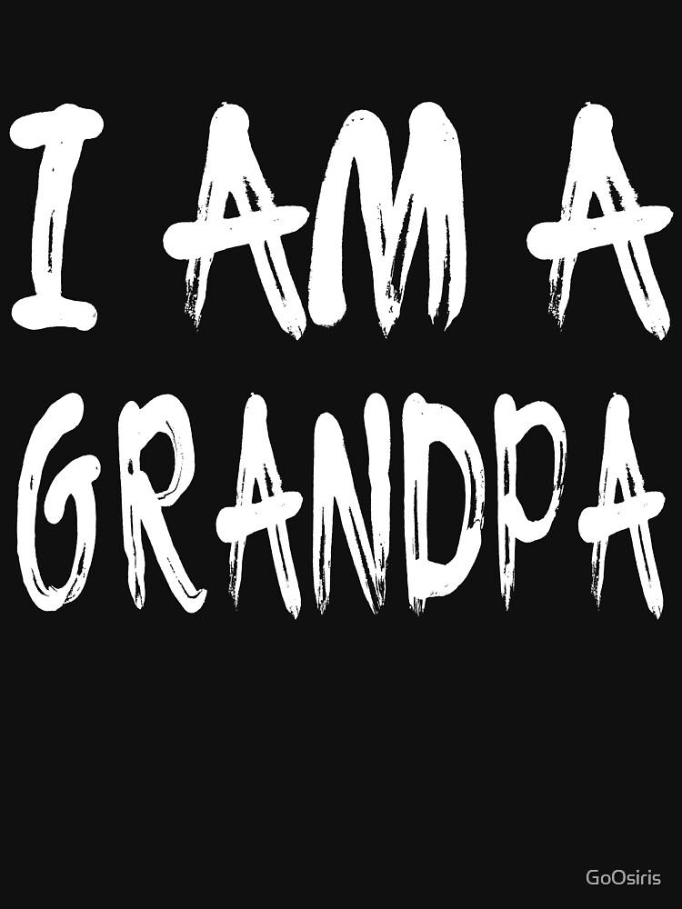 I Am A Grandpa de GoOsiris