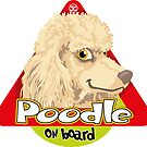Poodle On Board - Cream by DoggyGraphics