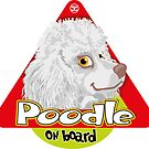 Poodle On Board - Mini White by DoggyGraphics