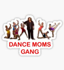 DANCE MOMS GANG Sticker