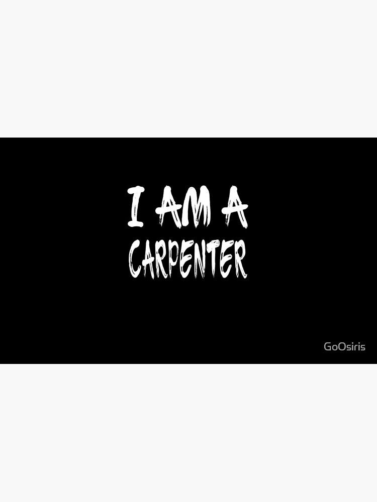 I Am A Carpenter de GoOsiris
