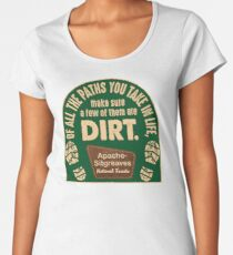Apache-Sitgreaves National Forests: Of all the paths you take Women's Premium T-Shirt