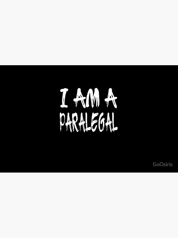 I Am A Paralegal de GoOsiris
