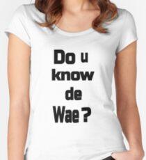 Do u know de wae? Women's Fitted Scoop T-Shirt
