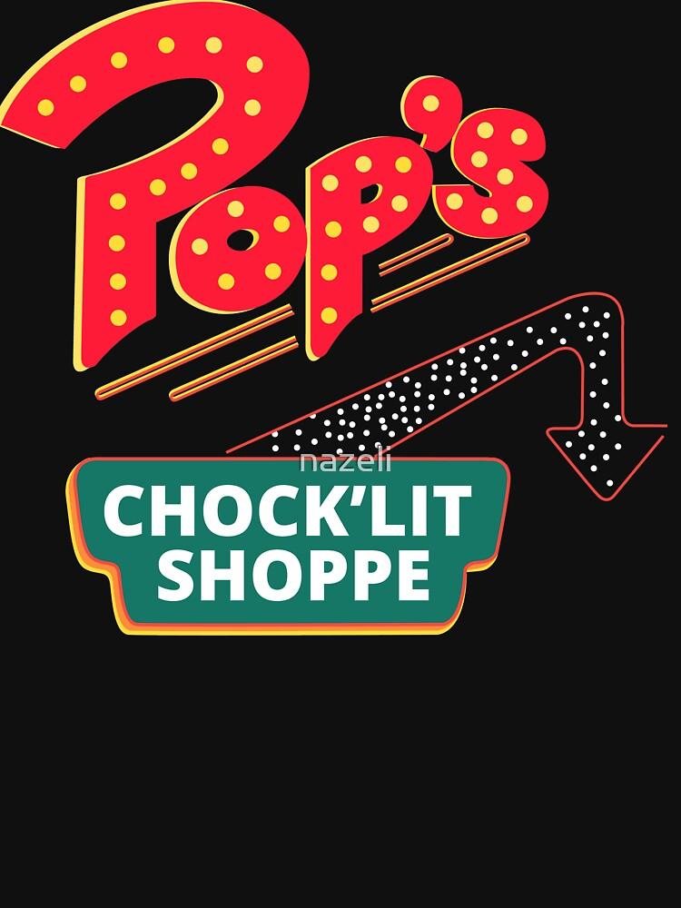 Pop's Chock'Lit Shop by nazeli