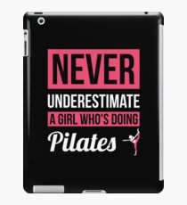 Never Underestimate A Girl Who's Doing Pilates iPad Case/Skin