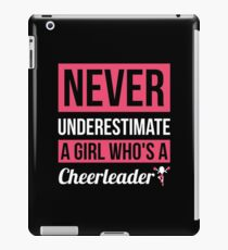 Never Underestimate A Girl Who's A Cheerleader iPad Case/Skin