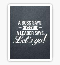 A true leader Sticker