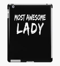 Vinilo o funda para iPad Most Awesome Lady