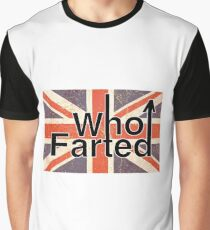 THE WHO farted Graphic T-Shirt