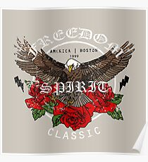 Eagle with flowers. Freedom spirit classsic slogan Poster