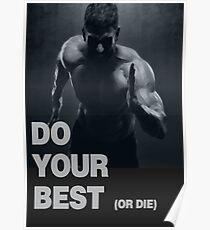 DO YOUR BEST (OR DIE) Poster