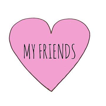I Love My Friends by Bundjum