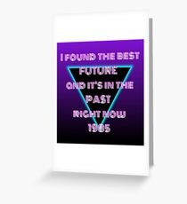 The Best Future, in 1985 Greeting Card