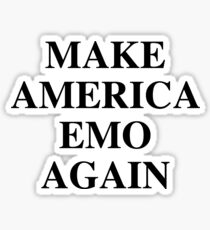 MAKE AMERICA EMO AGAIN — The Maine Sticker