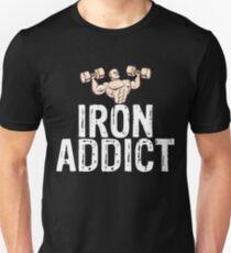 Iron Addict Unisex T-Shirt