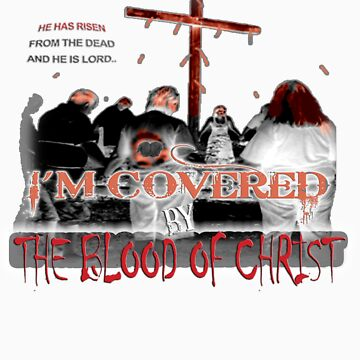 Covered By The Blood of Christ by bubbledrew
