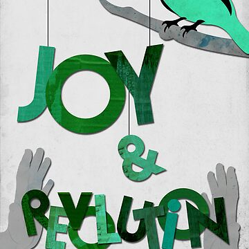 Joy and Revolution by cls62