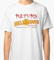 Return to the Hellmouth Classic T-Shirt