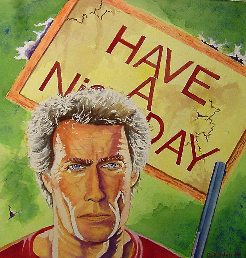 Cint Eastwood - Have a Nice Day by brisdon