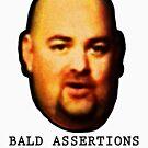 Bald Assertions (blanche) by GodsAutopsy