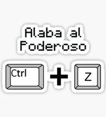 Alaben al poderoso Ctrl + Z Sticker