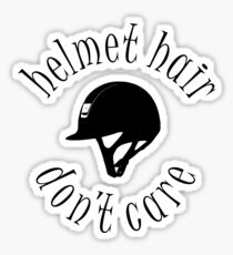 Helmet Hair, Don't Care Sticker