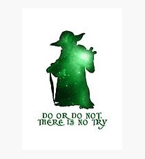 Do or Do not, There is no Try Photographic Print