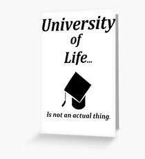 The University of Life Greeting Card