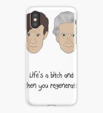 Life's a bitch and then you regenerate (black writing) 11/12 iPhone Case