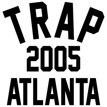 Trap 2005 Atlanta by PSstudio