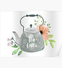 Watercolor Teapot Flowers Tea Lover Poster