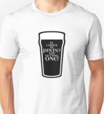 It comes in pints? Unisex T-Shirt