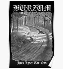 Burzum - Hvis Lyset Tar Oss Cover Poster
