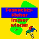 Fasnachts-Fieber - immer wieder! by NafetsNuarb