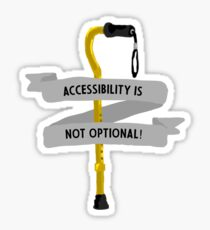 Accessibility is Not Optional - Yellow Sticker