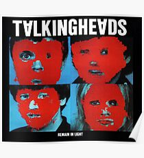 Remain in Light - Talking Heads Poster