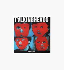 Bleibe im Licht - Talking Heads Galeriedruck