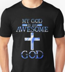 My God is An Awesome God Christian T shirt  Unisex T-Shirt