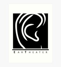 Ear Theater (White Logo) Art Print