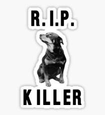 R.I.P. Killer - Half Baked Sticker