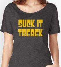 Suck It Trebek Women's Relaxed Fit T-Shirt