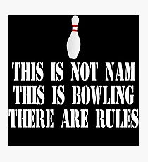 The Big Lebowski Quote - This Is Not Nam Photographic Print