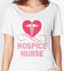 Hospice RN Registered Nurse Shirt Women's Relaxed Fit T-Shirt